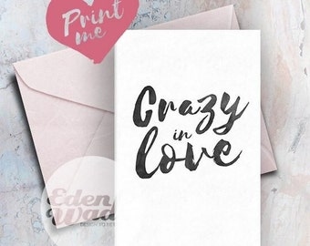 Greeting Card *DIGITAL PRINT* Crazy in Love
