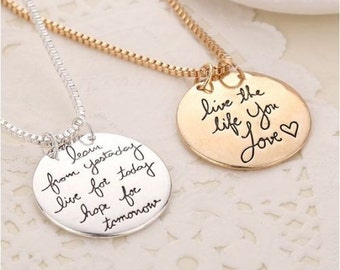 Live the Life you Love Silver or Gold Necklace - Learn from Yesterday - Live for Today - Hope for Tomorrow - Bridesmaid Gift - MOH Proposal
