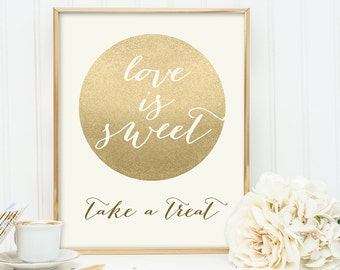 Love Is Sweet Take a Treat Sign / Dessert / Gold Sparkle Wedding Sign DIY / Metallic Gold and Cream / Champagne Gold ▷ Instant Download JPEG