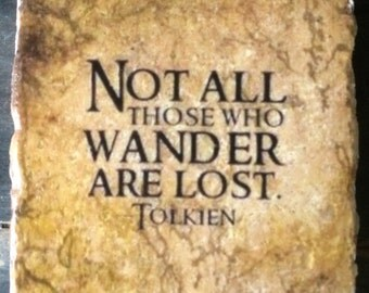 Not All Who Wander Are Lost Tile