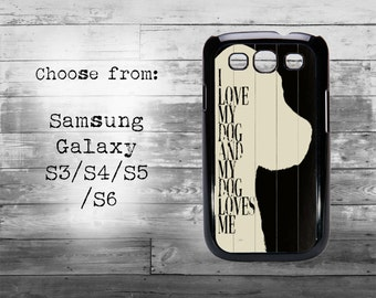 I love my dog and my dog loves me animal lover b&w phone cover - Samsung Galaxy S3/S4/S5/S6/S7 case - Beautiful gift idea Samsung Galaxy