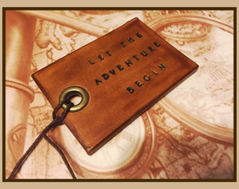 Personalized, Custom Made USA Leather, Hand Stamped Luggage Tag. Customized Quote on Leather Luggage Tag or Key Fob. Let the adventure begin