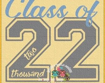 Class Of 2022 - script- SVG/DXF/PNG - graduation - back to school - cricut - studio -  Cut File