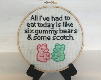 CROSS STITCH PATTERN-Archer fx- All I've had to eat today is like six gummy bears and some scotch. Funny, subversive wall art.