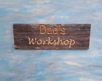 Carved Dad's Workshop Sign, Reclaimed Rustic Sign