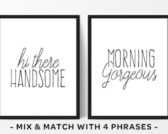 Hi There Handsome Morning Gorgeous His And Hers Wall Art Master Bedroom Prints