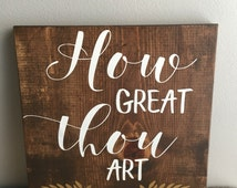 How Great Thou Art - Wood Sign - Rustic Wood Sign - Old Hymn - Home Decor