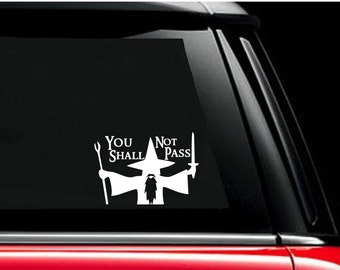 "You Shall Not Pass Gandalf LOTR Decal, Automobile Vinyl Decal, Sticker, Free US Shipping, 7"" X 5"" Black or Whtie"
