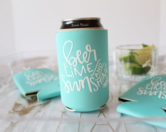 Beer, Lime and Sunshine Can Cooler - Hand-lettered can cooler- ** pre order only **