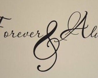 Forever & Always - Vinyl wall decal