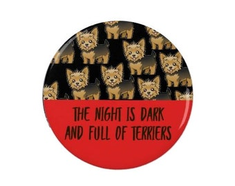 The Night is Dark and Full of Terriers - Game of Thrones   - Quotes -  Game of Thrones - TV - Funny