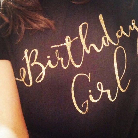 Birthday Girl Vinyl Iron On Decal. Please Message Me What