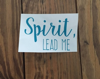 Spirit Lead Me Decal