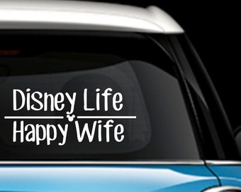 Disney Wife Happy Life Car Decal - Disney Car Decal - Disney Wife Decal