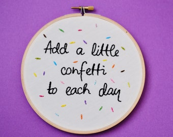 Add a little confetti embroidery hoop wall art