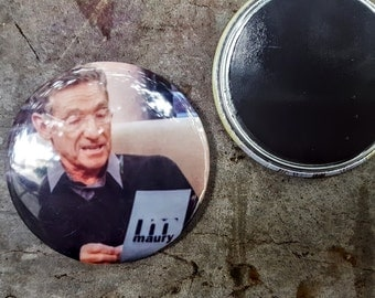 "Magnet 2.25"" 58mm Maury Povich You are Not The Father Television Button Fridge Magnet"