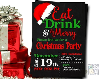 Christmas Party Invitations, Christmas Invitations, Christmas Invites, Holiday Party Invitation, Eat Drink and Be Merry, Printable
