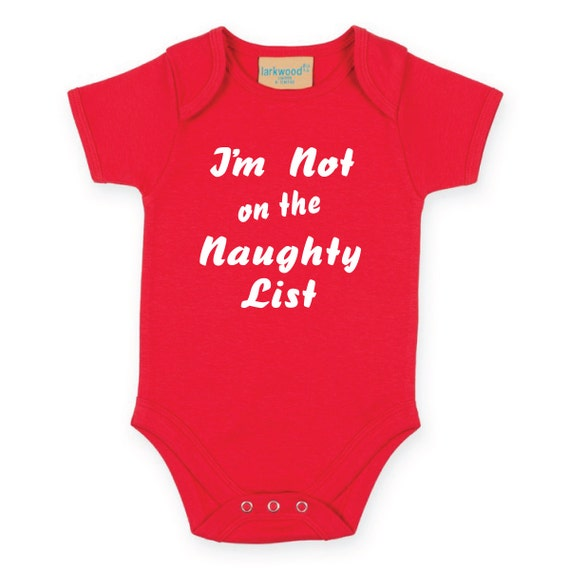 I'm Not on the Naughty List. Christmas Baby Bodysuit. Christmas Baby Onesie. Xmas Baby Grow. Baby Christmas Gift