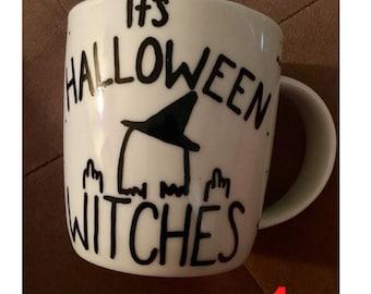 Its Halloween Witches Mug