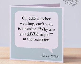 Funny Wedding card, Funny Engagement Card, Single, Cheeky Wedding Card, Funny Marriage Card, Funny Soon to be card