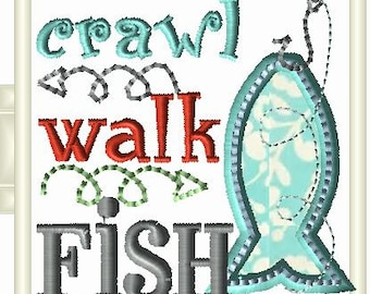 CRAWL WALK FISH embroidery design to fit 4x4 hoop.  Cute hooked fish Applique for that special little one that can't wait to fish with Daddy