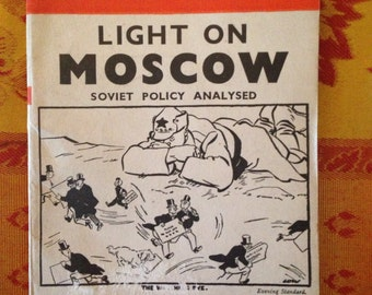 1939 Vintage Penguin Book, Light on Moscow: Soviet Policy Analysed by D.N. Pritt, K.C., Mp, A Penguin Special, Russia, Ussr