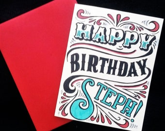 personalized hand made/ hand lettered happy birthday card