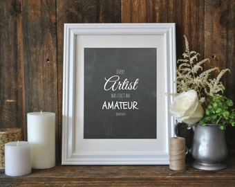 Every Artist Must First Be an Amateur, Artist Quote, Emerson Quote, Printable Quote, Chalkboard Quote, Instant Download, Digital Print