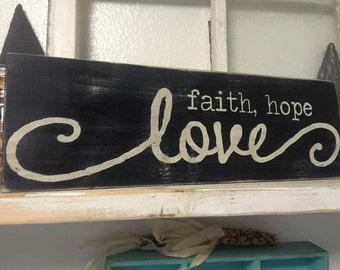 Faith, Hope Love
