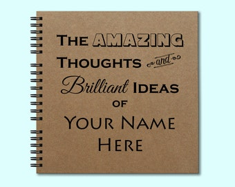 The Amazing Thoughts and Brilliant Ideas of Your Name- Hardcover Book-Square Journal, Unique Journal, Personalized Notebook, Writing Journal