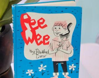 "1963 ""Pee Wee"" Hardback by Bertha Crow"