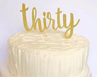 Thirty, Birthday  Cake Topper