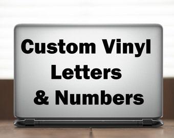 Custom Vinyl Letters & Numbers Decal