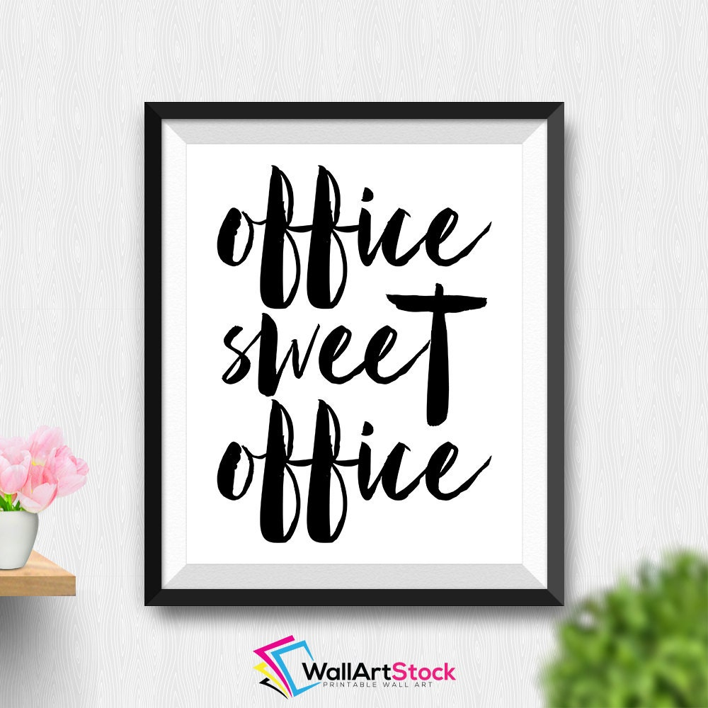 printable office sweet office wall art motivational poster. Black Bedroom Furniture Sets. Home Design Ideas