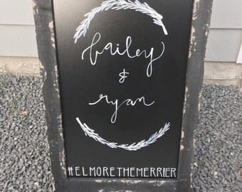 Hand Painted/Written Chalk Boards for Weddings, Parties, Welcome Signs or General Decor