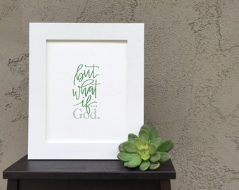 Handlettered 'But What If...God' Print