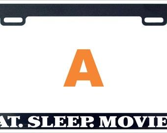 Eat sleep movies funny humor license plate frame holder tag