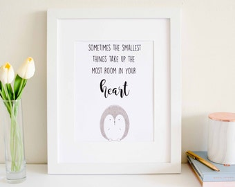 Sometimes the smallest things take up the most room in your Heart - Woodland Owl Print