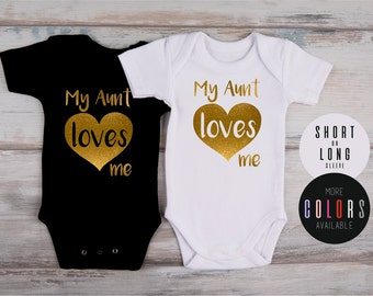 My AUNT LOVES ME One Piece, Best Aunt Ever, New Aunt Gift, Baby Shower, Glitter Baby Outfit, Glitter Gold Bodysuit, More Colors Available