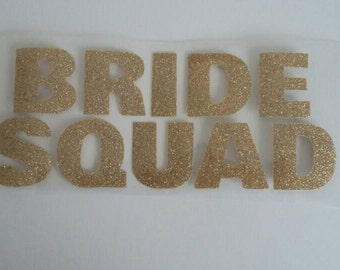 Bride Squad Iron on Transfers - SET OF 10