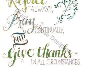 Bible verse printable - hand drawn, 1 Thessalonians 5:16-18- Rejoice Always, Pray Continually, and Give Thanks, INSTANT DOWNLOAD