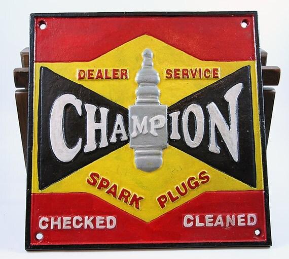 Champion Spark Plug Dealer Service Sign C Ohio 1910 Vintage Style Auto Cast Iron Muscle Car Man Cave