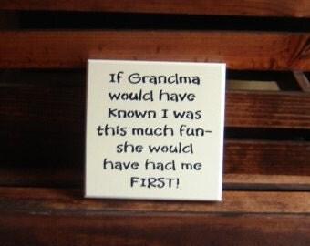 If Grandma Had Known