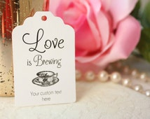 Love is Brewing Favour Tag, Tea Cup Bridal Shower Tag, Custom Coffee/Tea Wedding Favour Tags - Set of 20
