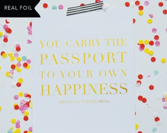 You Carry the Passport Gold Foil Print