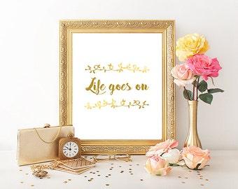 Life goes on Print