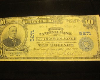Large Ten Dollar National Curency 5271 Mount Vernon New York Note F633