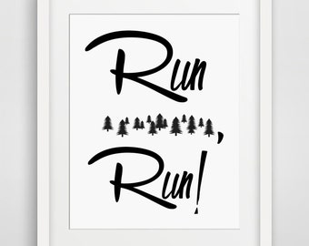Run Forest Run, Minimalist Movie Poster, Funny Printable, Movie Quotes, Typography, Running, Funny Gift for Dad, Dad jokes, Gump, Box of