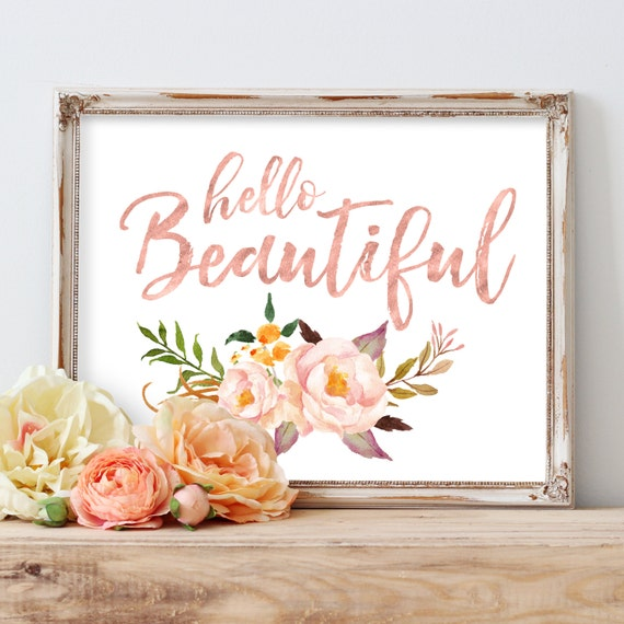 Printable Art, Instant Download, Nursery Wall Art, Hello Beautiful, Blush Nursery Art, Coral Nursery Art, Rose Gold, Floral Nursery Art