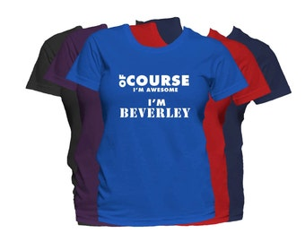 BEVERLEY Womens First Name T Shirt First Name Family Name Custom Personalized Name T-Shirt